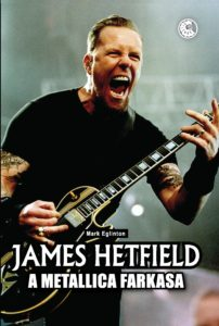 James Hetfield a metallica farkasa könyv